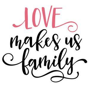 Download Love makes us family | Cricut, Lettering, Silhouette design