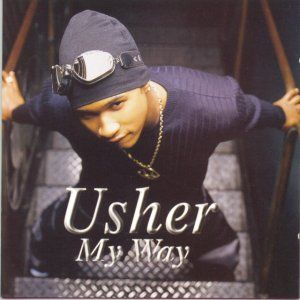 Usher My Way In 2019 Soul Music Music Albums R B