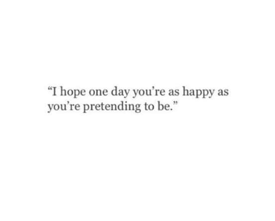 hope you re happy quotes