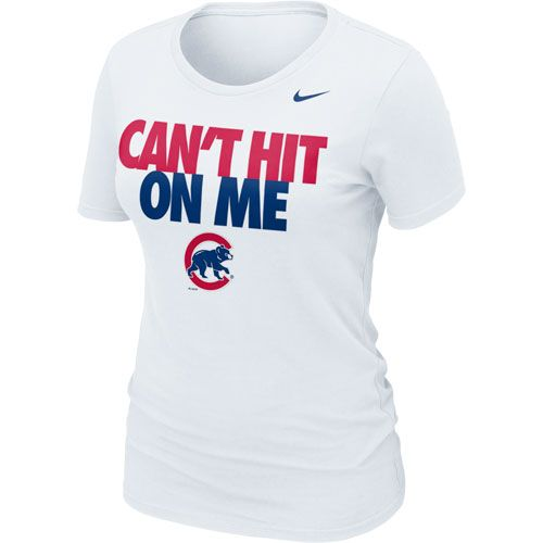 huge discount 374ee 2b234 Chicago Cubs 'Can't Hit on Me' White T-Shirt $27.95 @Chicago ...