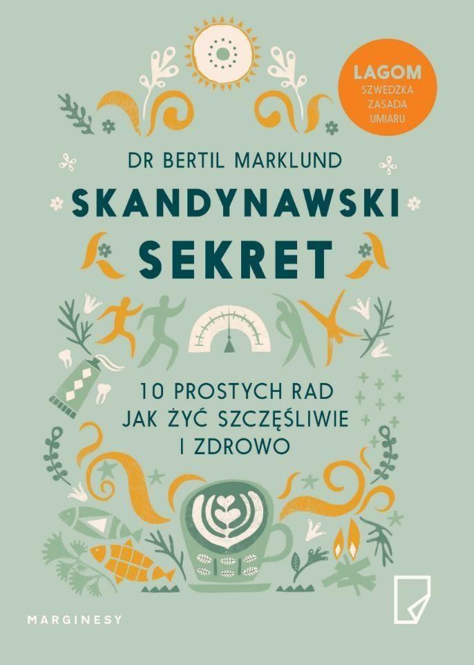 Skandynawski Sekret Marklund Bertil 7012260739 Oficjalne Archiwum Allegro Books To Read Books My Books
