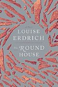The Round House by Louise Erdrich:  Exploring themes of crime, justice, and revenge, Erdrich spins a tale of the brutal rape of a Native American woman who lives on a reservation in North Dakota. When 13-year-old Joe's mother is raped and very nearly murdered, he watches as his family disintegrates into...