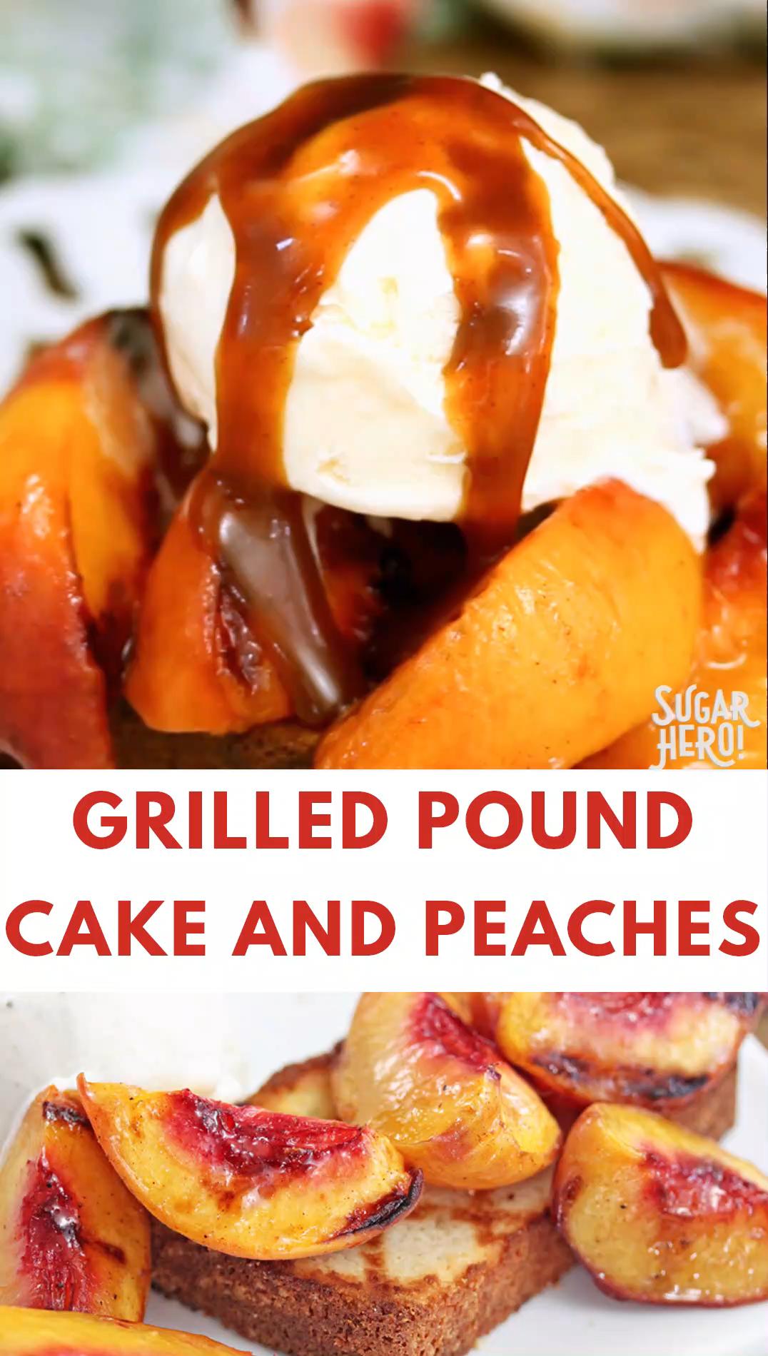 Grilled Pound Cake and Peaches Video  #peachcobblerpoundcake