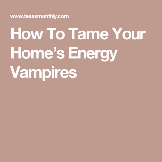 Am i hookup an energy vampire