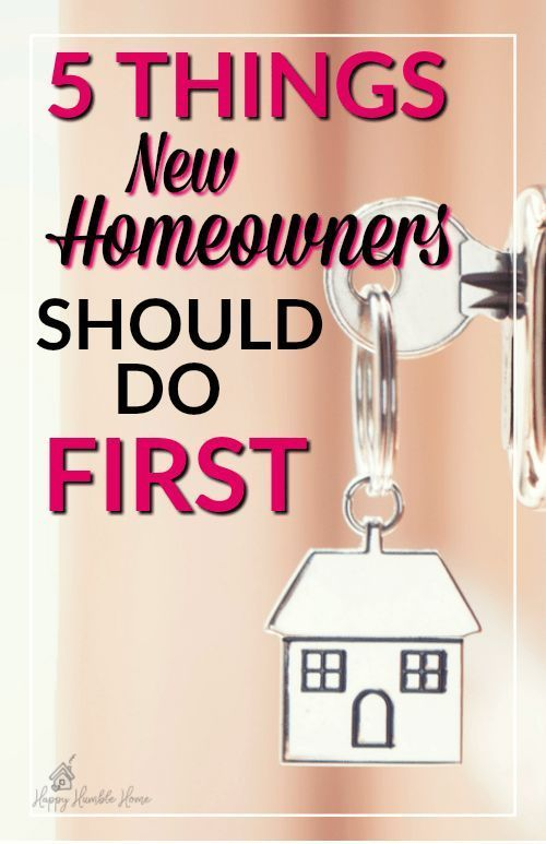 5 Things New Homeowner's should do first - If you're moving into a new home you've got to check out this list of things that new homeowners must do first - You probably wouldn't think of most of these ideas! Must read!! #home #house #homeowner #tips