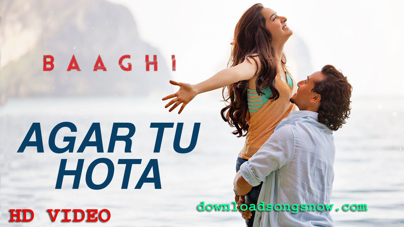 Agar Tu Hota Video Song Download Free Online HD - Download Songs Now Latest  Songs All Are Here | Latest video songs, Latest bollywood songs, Songs