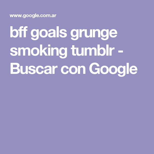 bff goals grunge smoking tumblr - Buscar con Google
