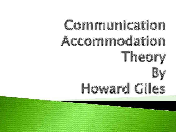 Communication Accommodation Theory by Sheena Bautista via