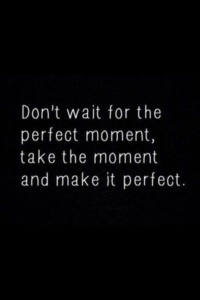 Take the moment