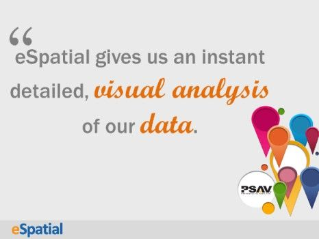 PSAV use mapping software for instant visual data analysis.