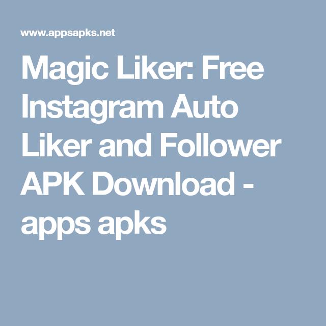 Magic Liker: Free Instagram Auto Liker and Follower APK