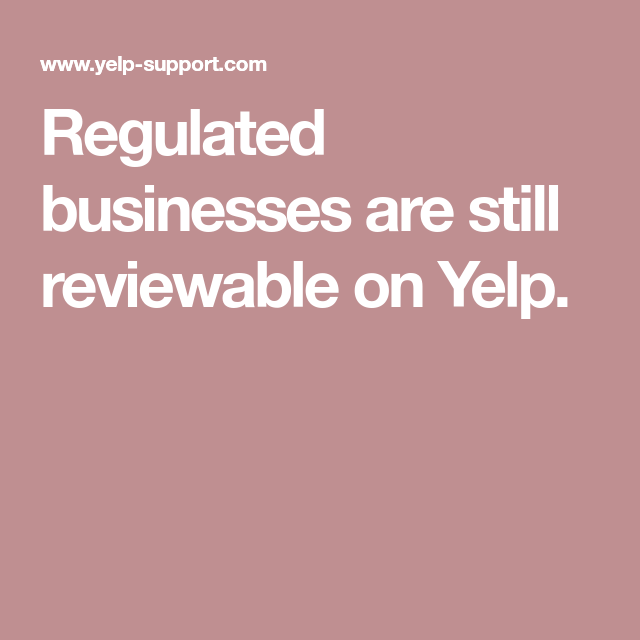 Regulated businesses are still reviewable on Yelp  | HIPAA