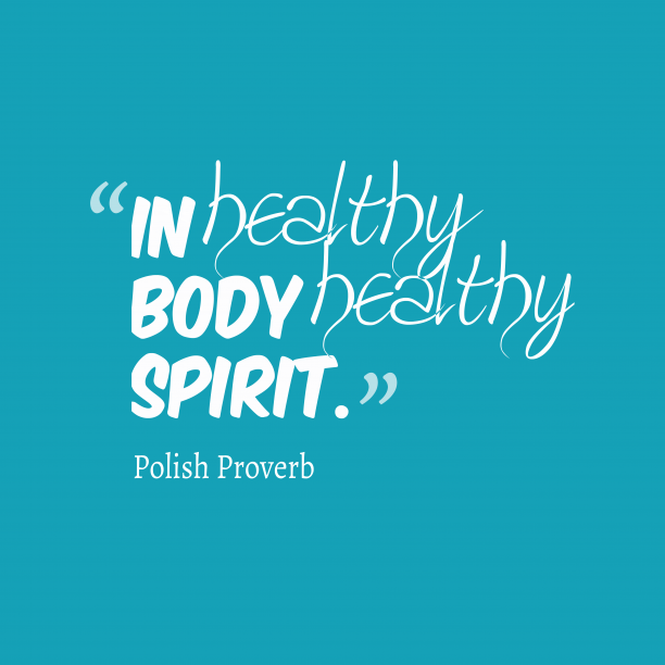 Polish proverb about healthy. (With images) Good health