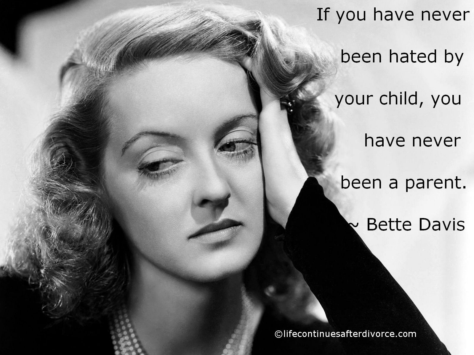 Betty white quotes quotesgram -  Bette Davis Quote If You Have Never Been Hated By