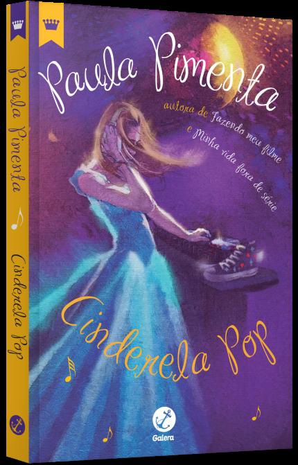 Paula Pimenta - Cinderela Pop   Fazendo meu filme, Livros