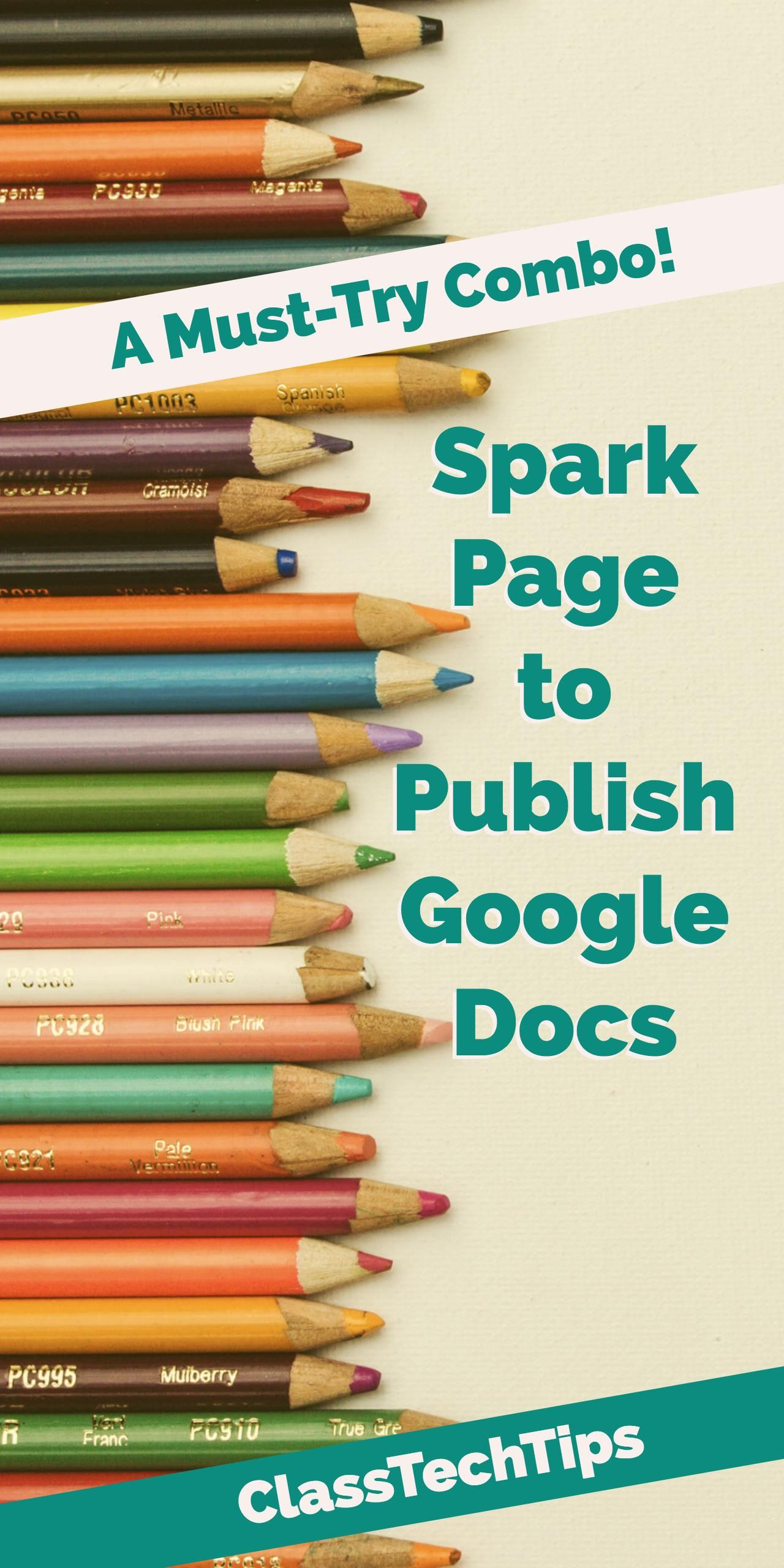Spark Page to Publish Google Docs A MustTry Combo