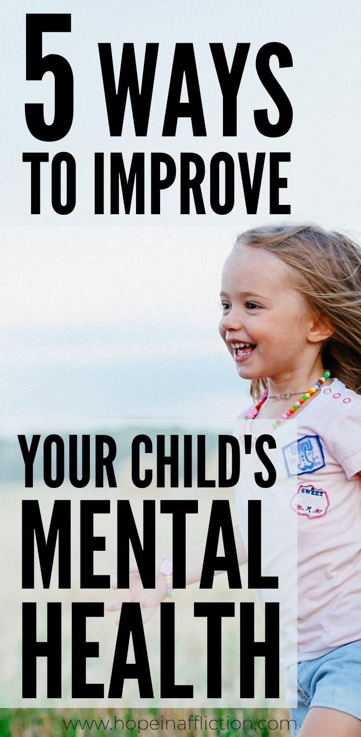 The mental health of our children is so important! Learn 5 ways you can improve your child's mental health! #parenting #mentalhealth #parentingadvice #tips #family #hopeinaffliction #momlife