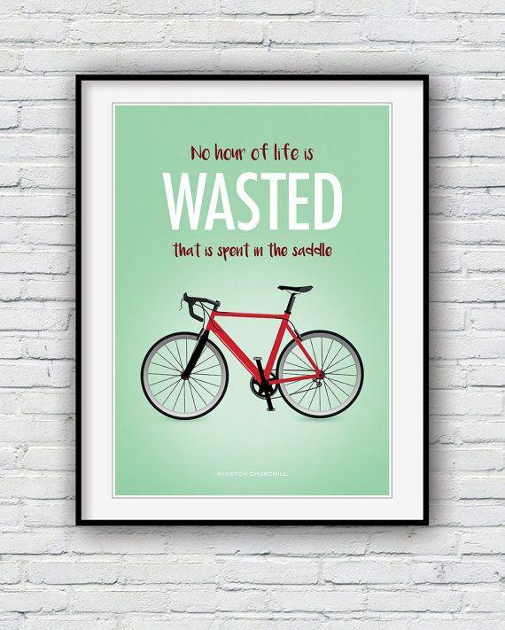 Cycling poster, cycling quote print, Bike print, cycling