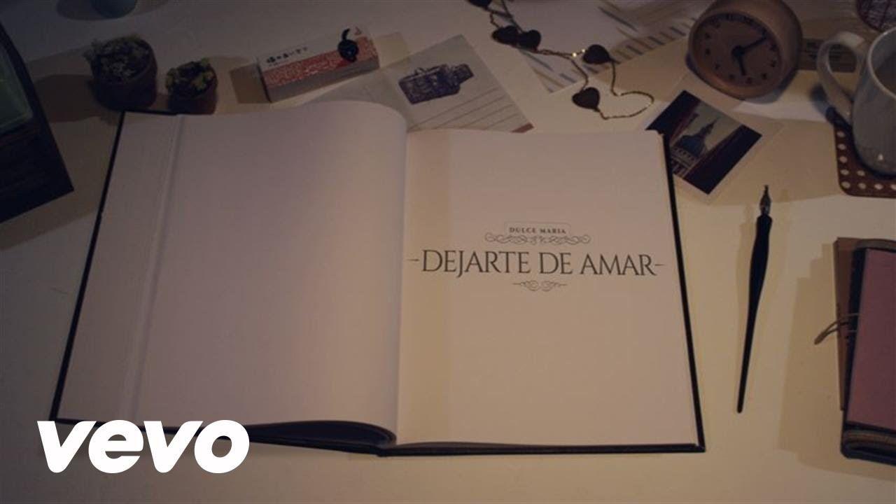 Dulce María - Dejarte De Amar (Lyric Video) Mexico