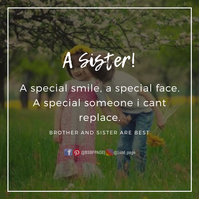 No one can replace her Sister friend quotes, Brother