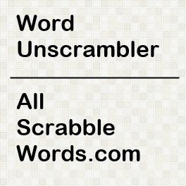 Unscramble Words: Scrabble and Text Twist Word Finder