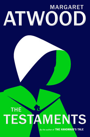 The Testaments by Margaret Atwood: 9780385543781 | PenguinRandomHouse.com: Books