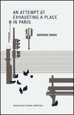 An Attempt at Exhausting a Place in Paris / Perec. - Wakefield Press