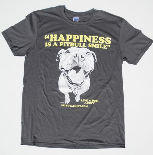 Happiness Is A Pitbull Smile Shirt - Check out their unique and - t shirt order form