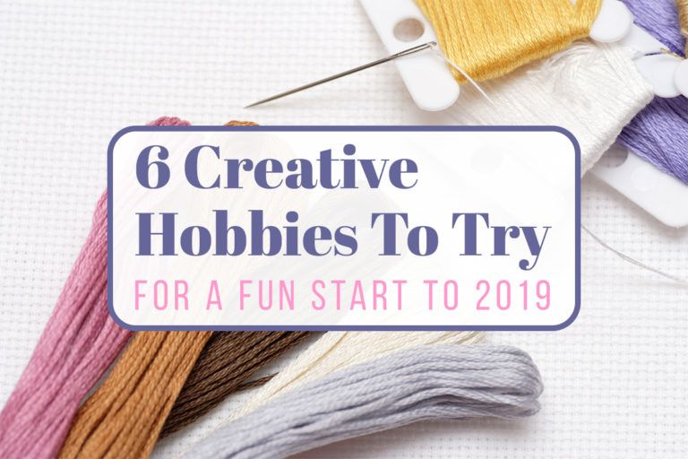 11 Creative Hobbies To Try In 2020 Hobbies To Try Hobbies For