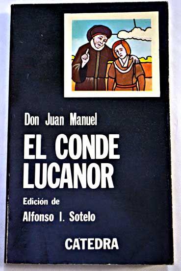 Libro De Los Enxiemplos Del Conde Lucanor E De Patronio Juan Manuel 8 4 Euros Ref 886694 Portadas De Libros Libros Literatura