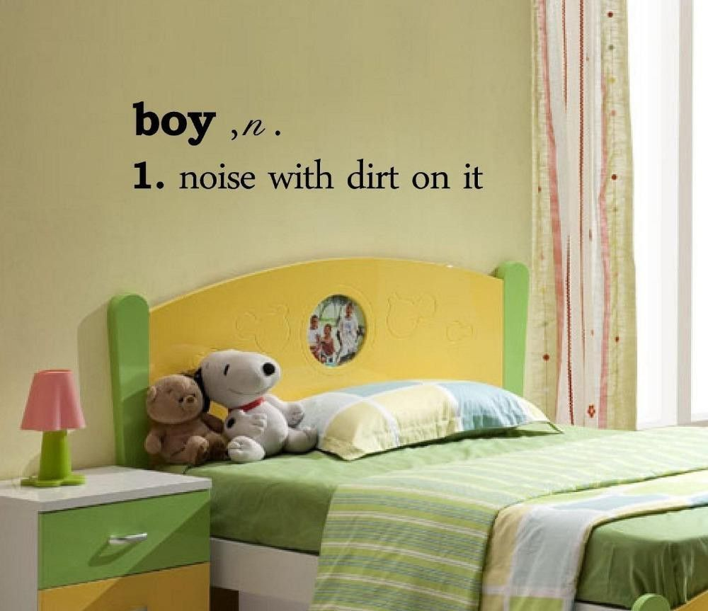 Boy, n. 1. noise with dirt on it Vinyl wall art Inspirational quotes ...