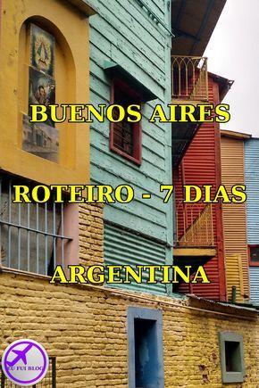 Buenos Aires Roteiro De 7 Dias Na Argentina Buenos Aires