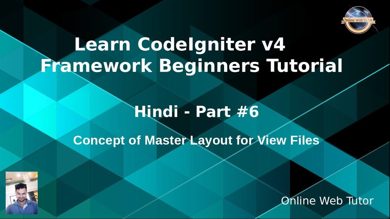 Learn Codeigniter 4 Tutorials In Hindi 6 Concept Of Master Layout F In 2020 Learning Tutorial Online Learning