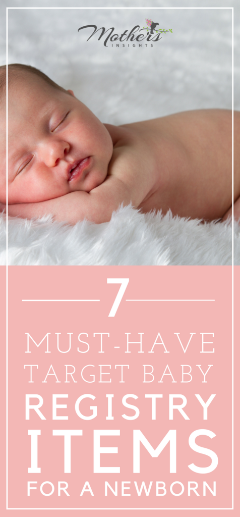 7 Must-Have Target Baby Registry Items for a Newborn ...