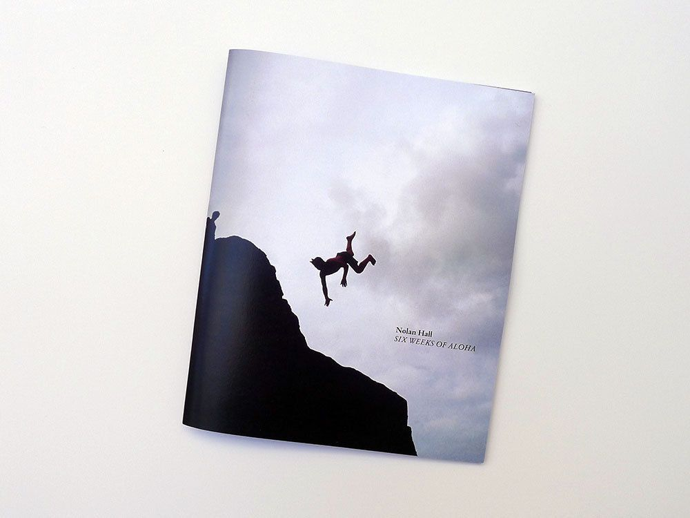 "Nolan Hall - Six Weeks Of Aloha56 pg. full color photo zine.Color Laser Print8.5"" x 7"" Edition of 200Deadbeat Club"
