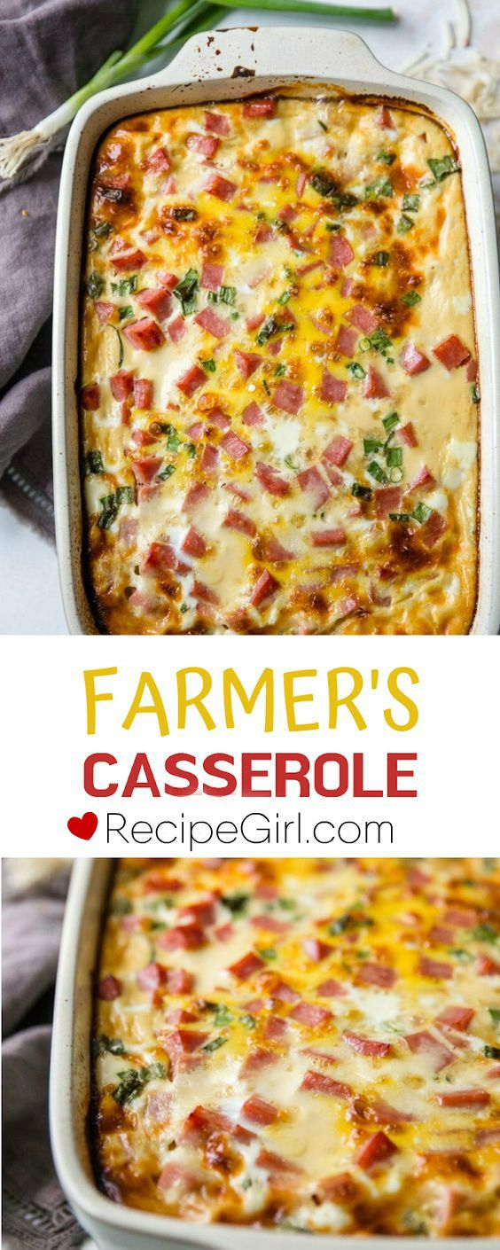 Farmer's Casserole #casserolerecipes