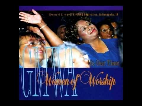 Gmwa Women Of Worship Order My Steps Praise And Worship Songs Gospel Song Praise Songs