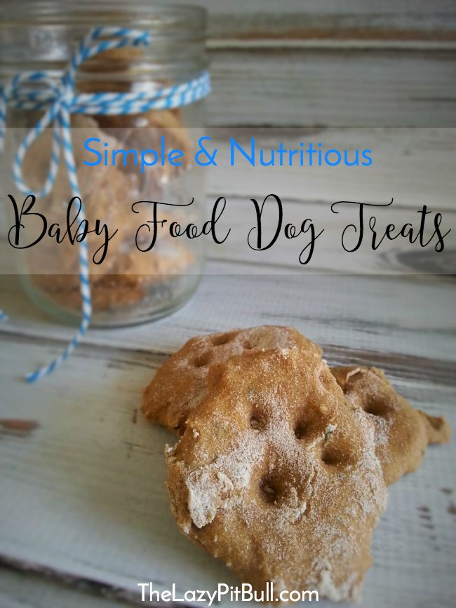 Simple Nutritious Baby Food Dog Treats Recipe Easy Dog Treat