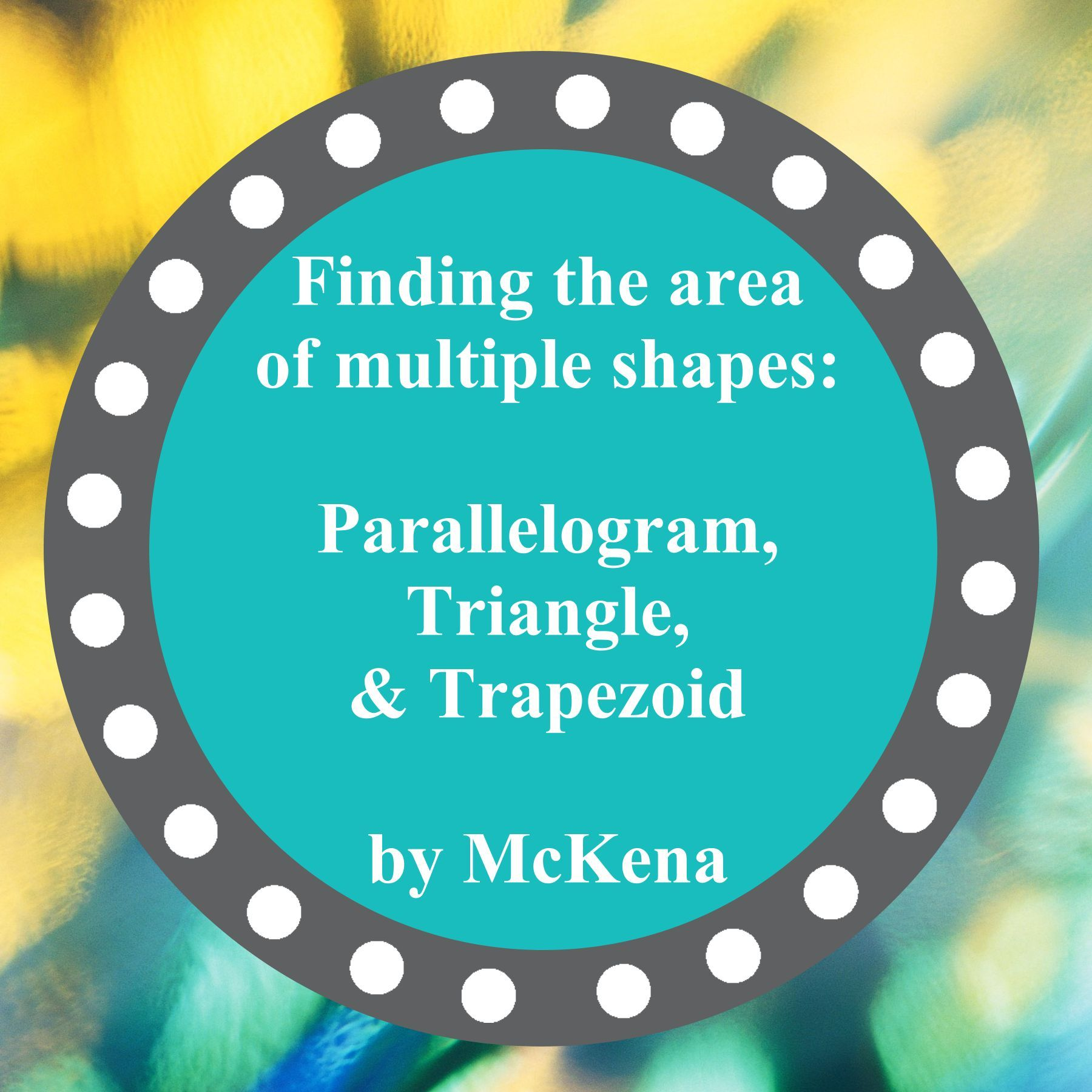 Finding The Area Of Multiple Shapes Parallelogram
