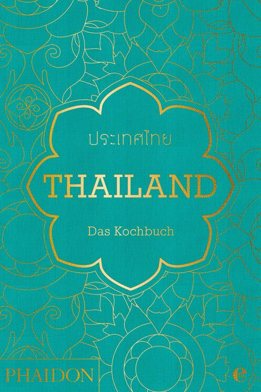 Thailand. Das Kochbuch: Die Bibel der thailändischen Küche: Amazon ...