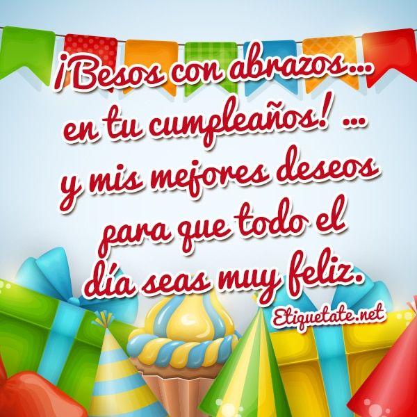 Tarjetas De Cumple Años Para Descargar Gratis Happy Birthday Posters Happy Birthday Cards Birthday Wishes Greetings