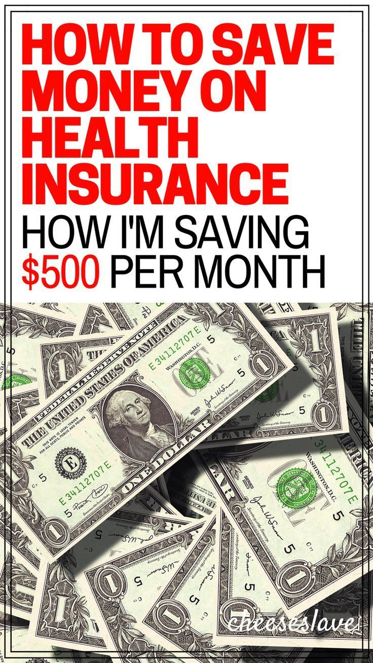 How to Save Money on Health Insurance How I'm Saving Over