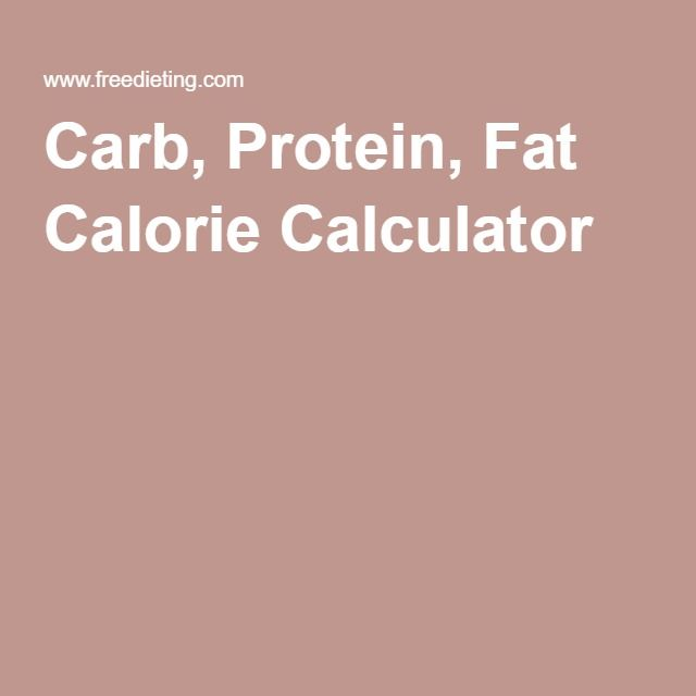 Carb, Protein, Fat Calorie Calculator taking care of me - calorie and fat calculator