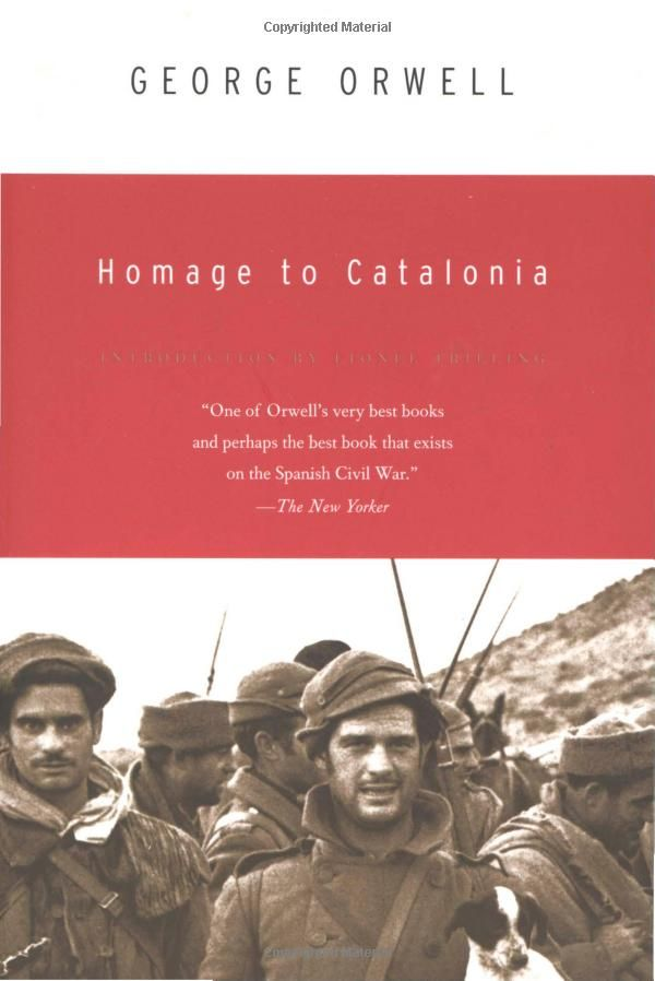 Orwell - Homage to Catalonia. This one I'm excited to tackle soon
