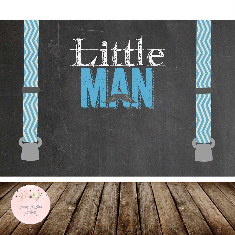 Digital Little Man Birthday Backdrop, Little Man Baby Shower Backdrop,  Mustache Birthday, Mustache Baby Shower, Boy First Birthday