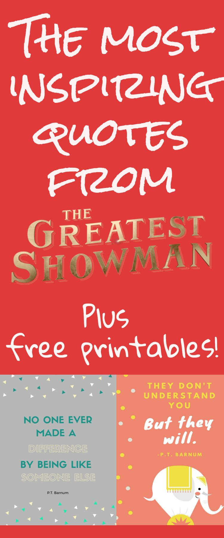 The Best Inspiring Quotes from The Greatest Showman (Free