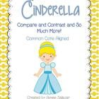 Comparing and Contrasting Cinderella stories (and so much more)...Common Core aligned