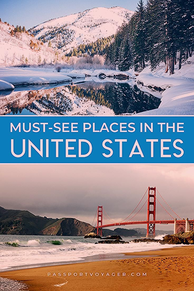 40 Gorgeous Destinations You Must See In The USA