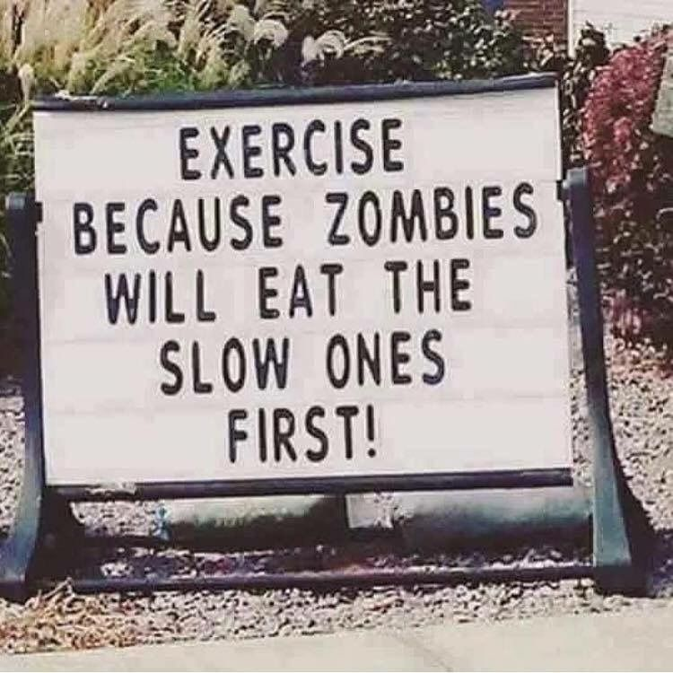 Exercise ~ because zombies will eat the slow ones first! 😉 | Fitness quotes,  Yoga tshirt, How to slim down