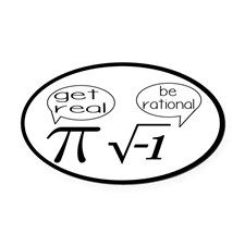Get Real, Be Rational Math Humor Oval Car Magnet - Math Gift Ideas (CafePress.com)